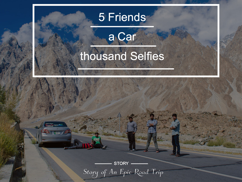 5 Friends, a Car and a thousand Selfies (Part-2)