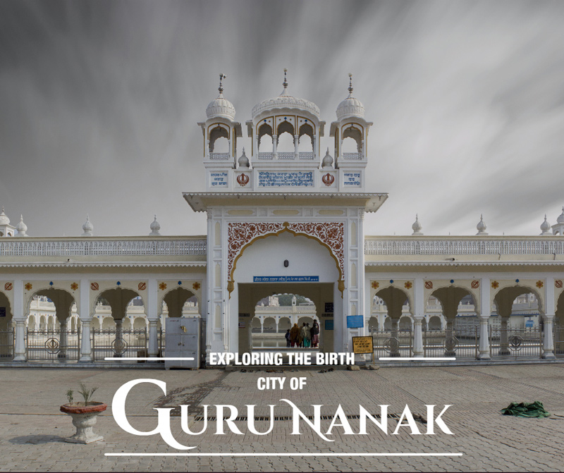 Exploring the birth city of Guru Nanak
