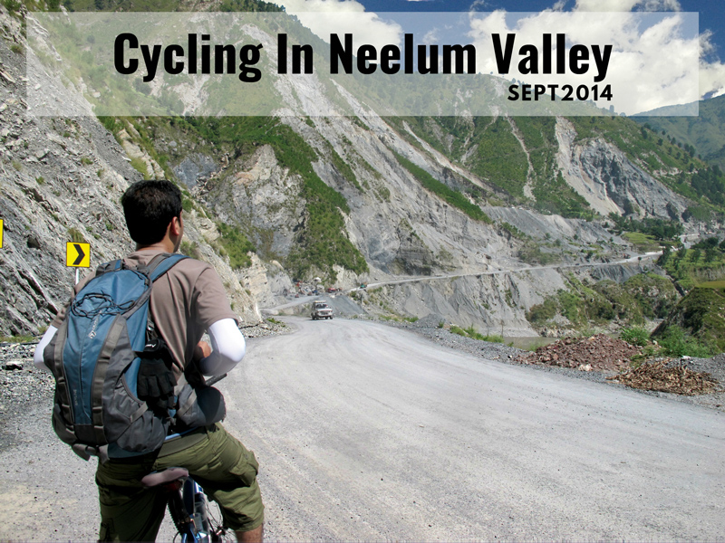 Cycling through the blue gem of Pakistan: Neelum Valley-II