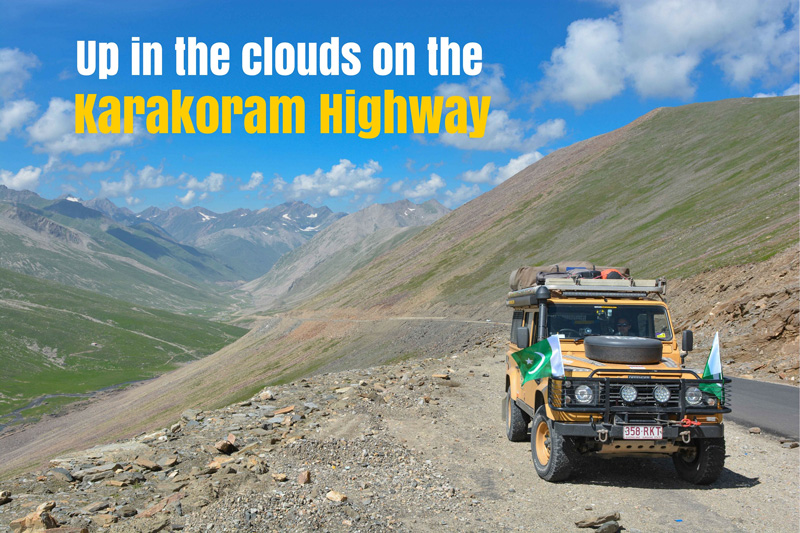 The world's highest paved road - THE KARAKORAM HIGHWAY